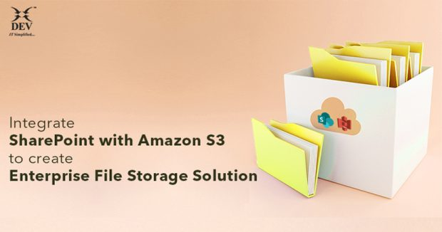 3 Steps to Integrate SharePoint with Amazon S3 to create Enterprise File Storage Solution