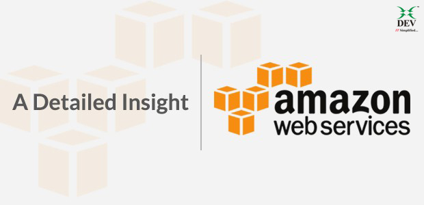 A Detailed Insight to AWS