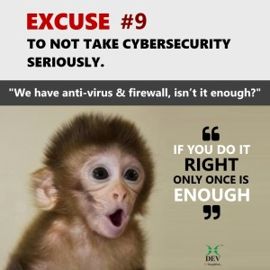 We have anti-virus/malware software and firewall, isn't that enough?