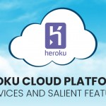 Heroku Cloud-Services & Features