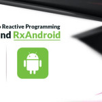 RxJava and RxAndroid
