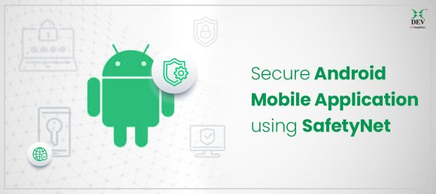 A step-by-step guide on securing Android mobile application using SafetyNet
