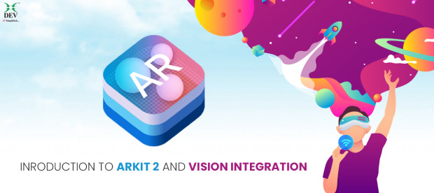 ARKit 2 and Vision Integration