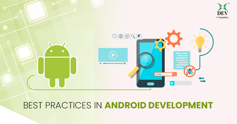 Best practices in Android Development