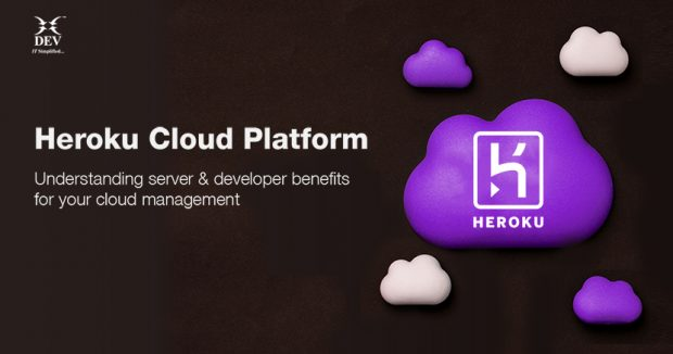 Heroku Cloud Platform – Understanding server and developer benefits for your cloud management