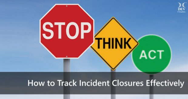 How to Track Incident Closures Effectively