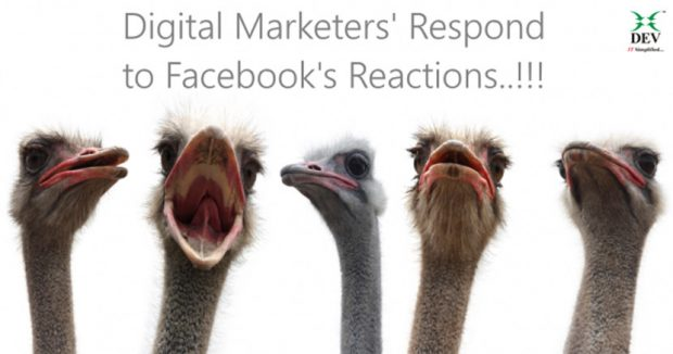 How will Digital Marketers' React to Facebook's Reactions?