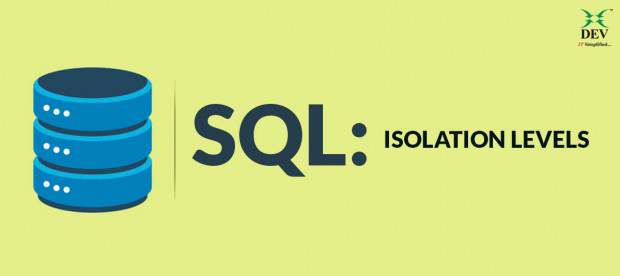 ISOLATION LEVELS IN SQL