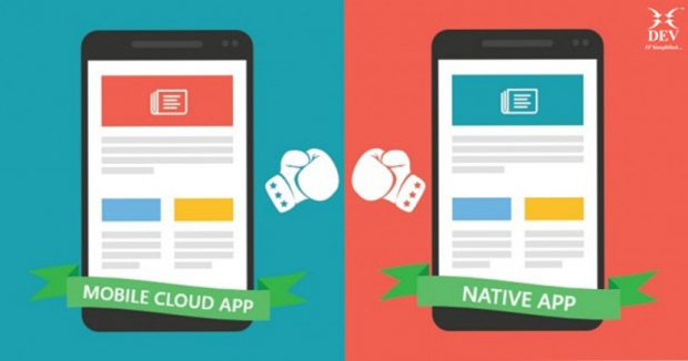 Mobile Cloud App Vs Native App – Know the Difference!